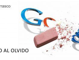 derecho al olvido y google